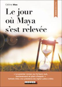 Cover image of Le jour ou Maya s'est relevee